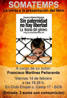 Barcelona. Viernes 14 de febrero. Presentación libro «Sin paternidad no hay libertad»